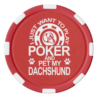 Play Poker And Pet My Dachshund Poker Chips