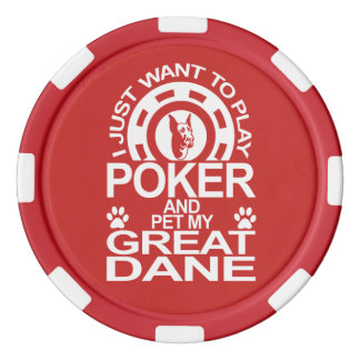 Play Poker And Pet My Great Dane Dog Poker Chips