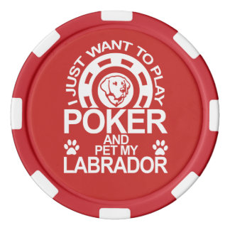 Play Poker And Pet My Labrador Dog Poker Chips