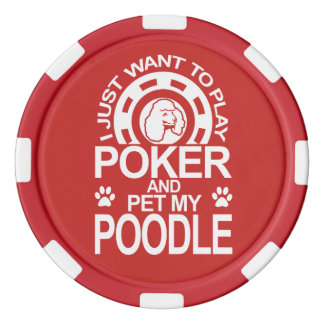 Play Poker And Pet My Poodle Dog Poker Chips