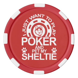 Play Poker And Pet My Sheltie Dog Poker Chips