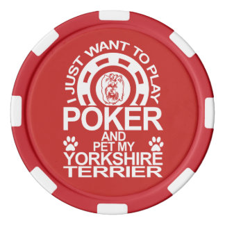 Play Poker And Pet My Yorkshire Terrier Dog Poker Chips