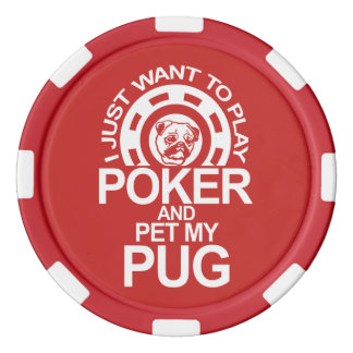Play Poker And Pet Pug Poker Chips