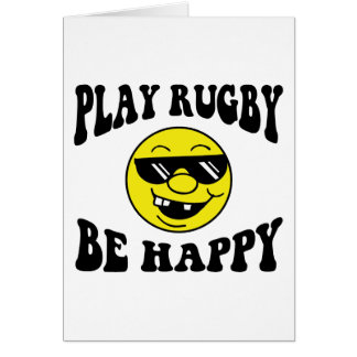 Play Rugby Be Happy Greeting Card