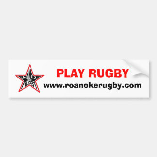 Play Rugby Bumber Sicker Bumper Sticker
