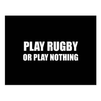 Play Rugby Or Nothing Postcard