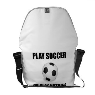 Play Soccer Or Nothing Commuter Bags