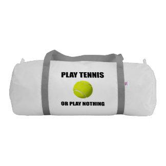 Play Tennis Or Nothing Gym Bag