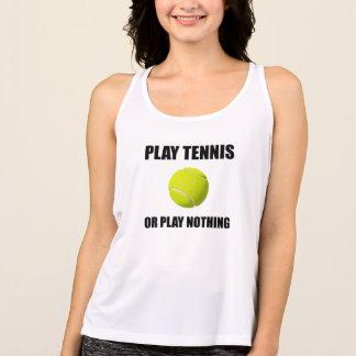 Play Tennis Or Nothing Tank Top