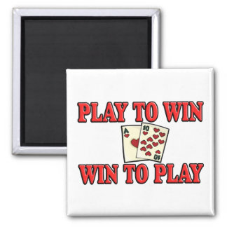 Play To Win - Win To Play - Blackjack Magnet