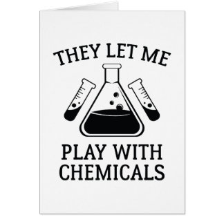 Play With Chemicals Card