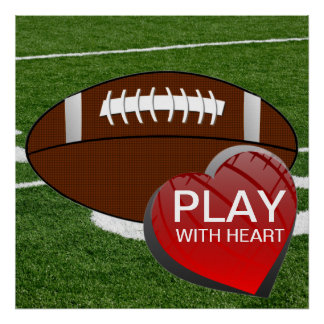 Play With Heart Football Poster