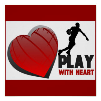 Play With Heart Mens Basketball Poster
