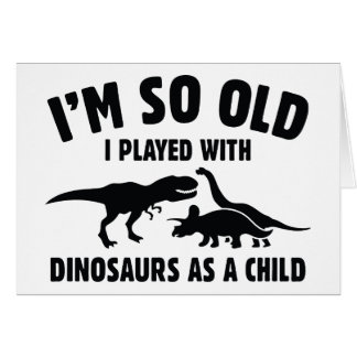 Played With Dinosaurs Card