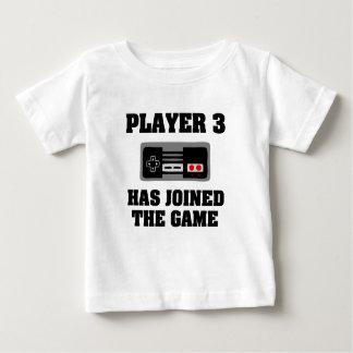 Player 3 has Joined the Game funny new baby shirt