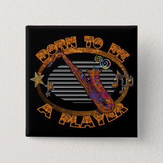Player Saxophone ID281 2 Inch Square Button
