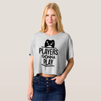 Players Gonna Play Xbox Woman T shirt