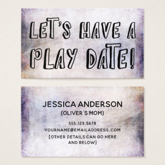 Playful Font, Earthy Grunge Mommy Play Date Card