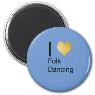Playfully Elegant I Heart Folk Dancing 2 Inch Round Magnet