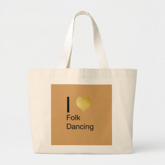 Playfully Elegant I Heart Folk Dancing Large Tote Bag