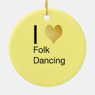Playfully Elegant I Heart Folk Dancing Round Ceramic Ornament