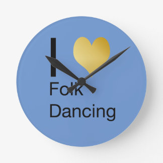 Playfully Elegant I Heart Folk Dancing Round Clock