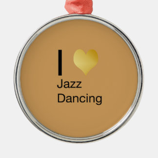 Playfully Elegant I Heart Jazz Dancing Metal Ornament