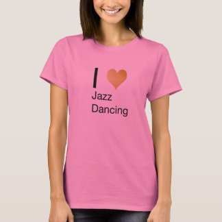 Playfully Elegant I Heart Jazz Dancing T-Shirt