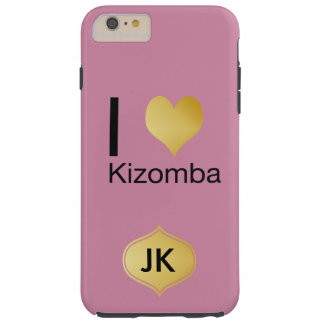 Playfully Elegant I Heart Kizomba Tough iPhone 6 Plus Case