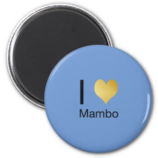 Playfully Elegant I Heart Mambo 2 Inch Round Magnet
