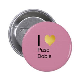 Playfully Elegant I Heart  Paso Doble 2 Inch Round Button