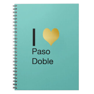 Playfully Elegant I Heart  Paso Doble Notebook