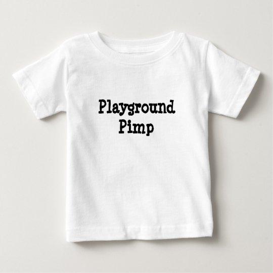 Playground Pimp Baby T-Shirt