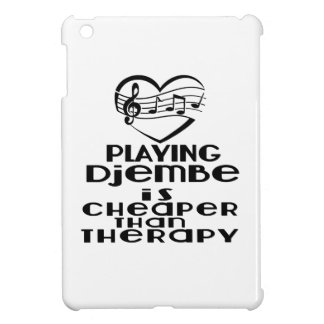 Playing Djembe Is Cheaper Than Therapy iPad Mini Case