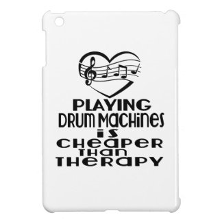 Playing Drum Machines Is Cheaper Than Therapy Cover For The iPad Mini