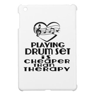 Playing Drum Set Is Cheaper Than Therapy iPad Mini Cover