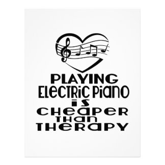 Playing Electric Piano Is Cheaper Than Therapy Letterhead