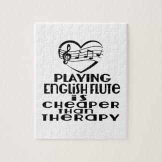 Playing English Flute Is Cheaper Than Therapy Jigsaw Puzzle