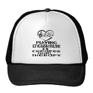 Playing English Flute Is Cheaper Than Therapy Trucker Hat