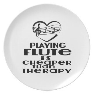 Playing Flute Is Cheaper Than Therapy Plate