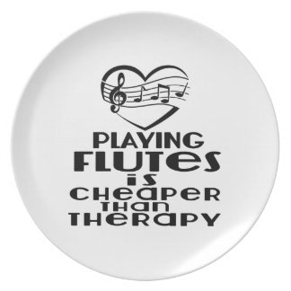Playing Flutes Is Cheaper Than Therapy Plate