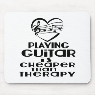 Playing Guitar Is Cheaper Than Therapy Mouse Pad