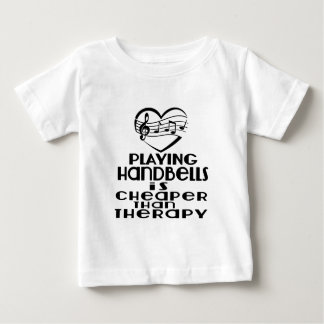 Playing Handbells Is Cheaper Than Therapy Baby T-Shirt