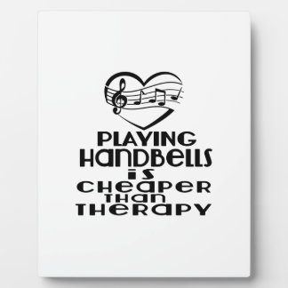 Playing Handbells Is Cheaper Than Therapy Display Plaque
