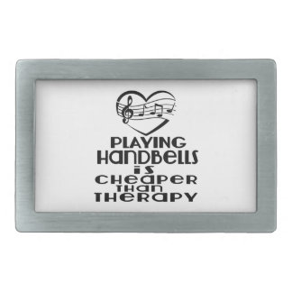 Playing Handbells Is Cheaper Than Therapy Rectangular Belt Buckle