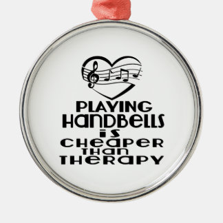 Playing Handbells Is Cheaper Than Therapy Silver-Colored Round Ornament