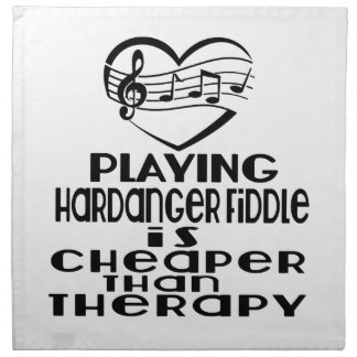Playing Hardanger Fiddle Is Cheaper Than Therapy Napkin