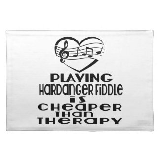 Playing Hardanger Fiddle Is Cheaper Than Therapy Placemat