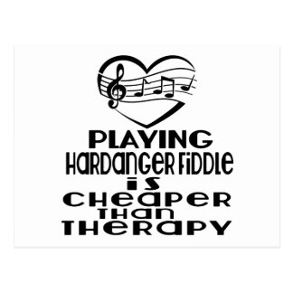 Playing Hardanger Fiddle Is Cheaper Than Therapy Postcard