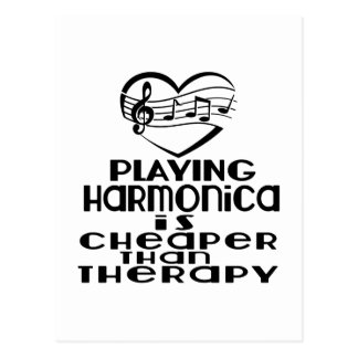 Playing Harmonica Is Cheaper Than Therapy Postcard